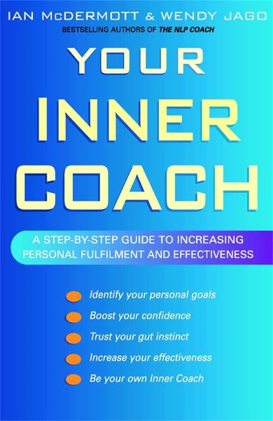Your Inner Coach By: Ian McDermott,Wendy Jago