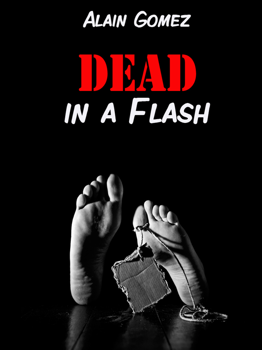 Dead in a Flash