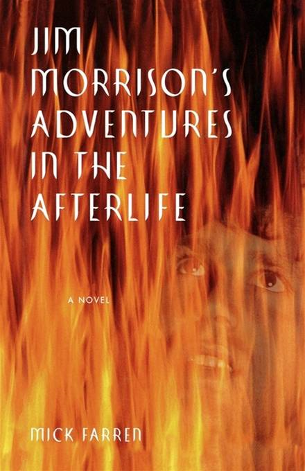 Jim Morrison's Adventures in the Afterlife