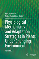 Physiological Mechanisms And Adaptation Strategies In Plants Under Changing Environment