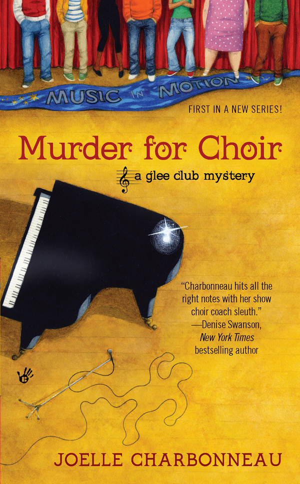 Murder for Choir By: Joelle Charbonneau