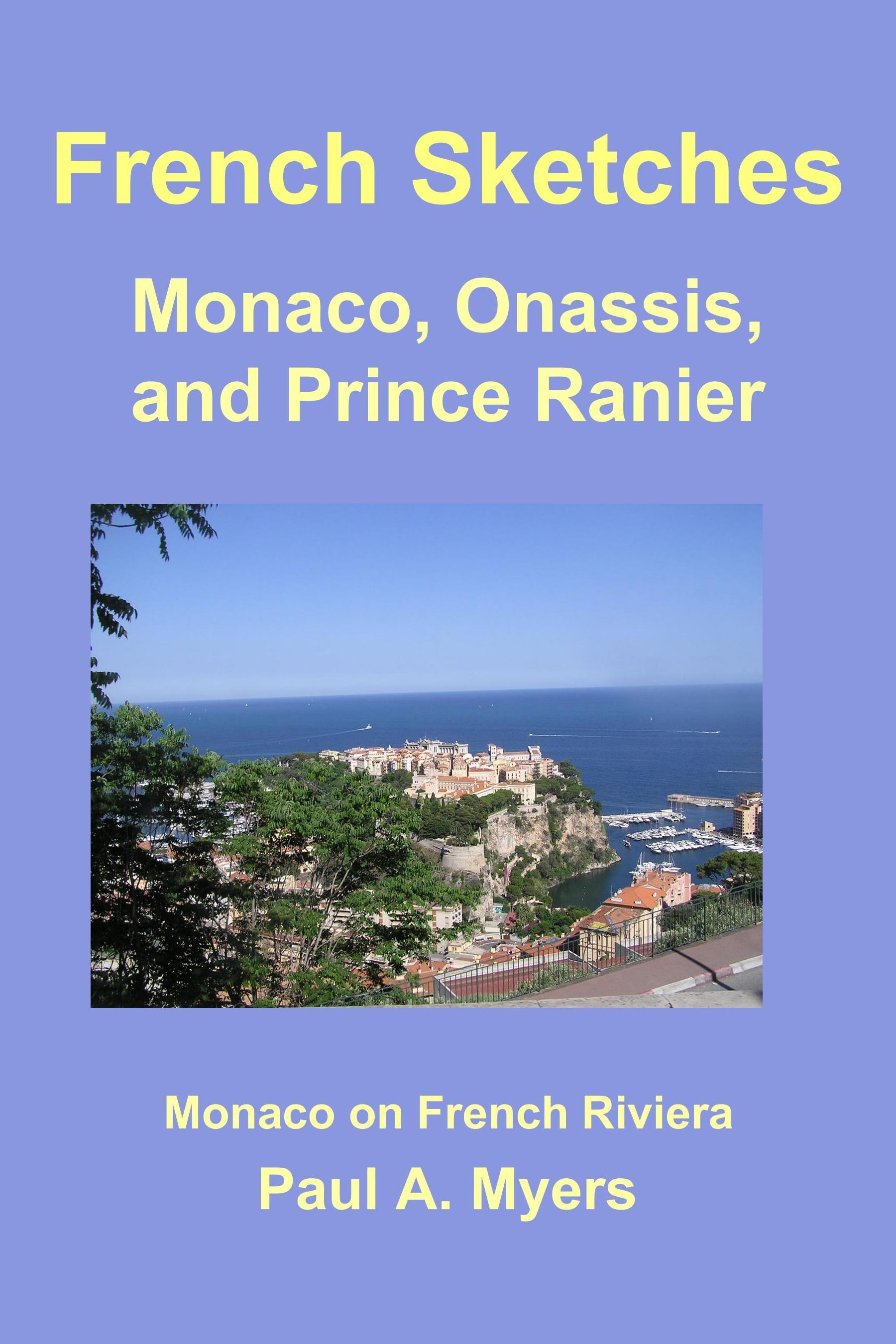 French Sketches: Monaco, Onassis, and Prince Rainier