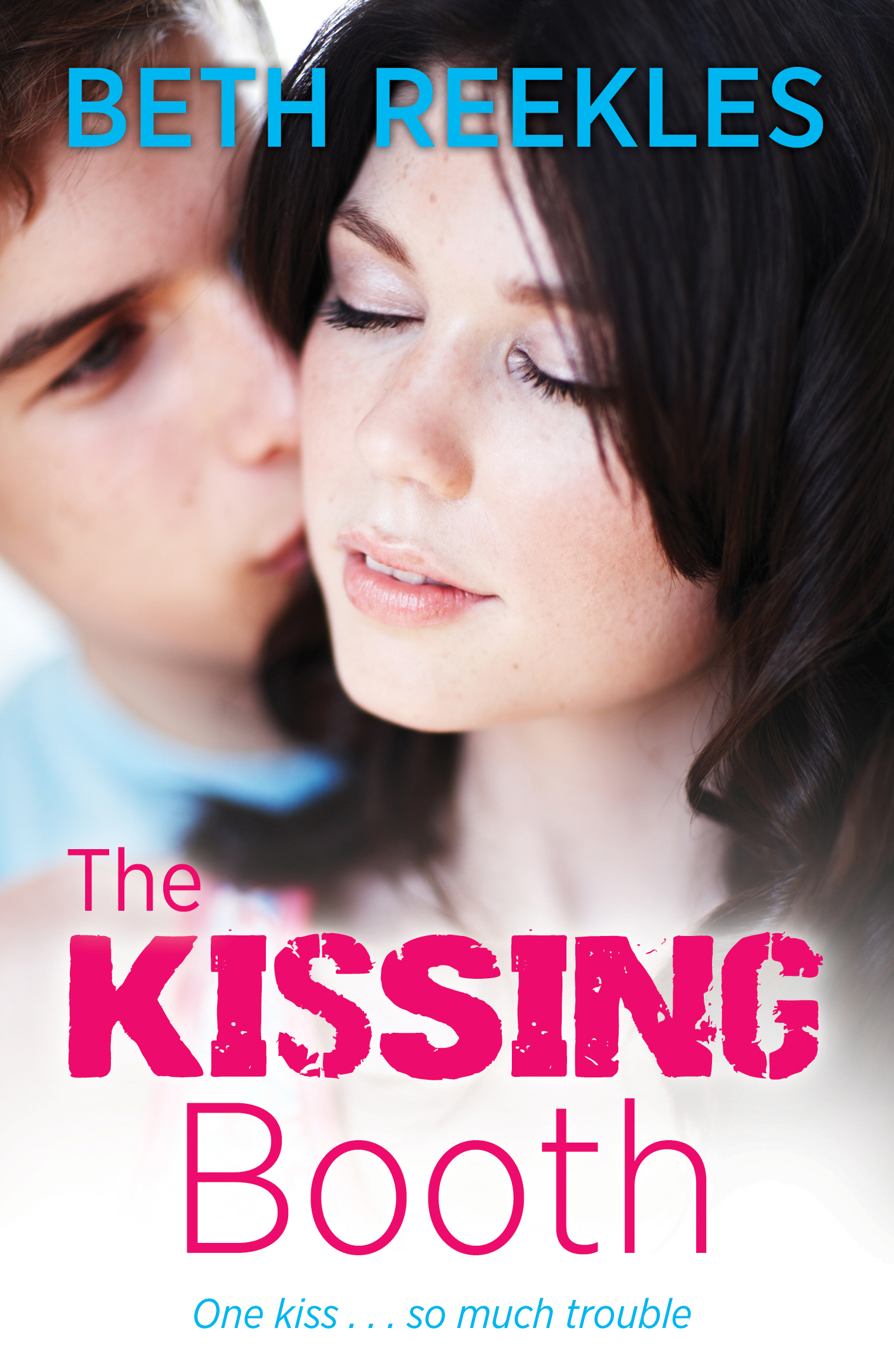 The Kissing Booth By: Beth Reekles