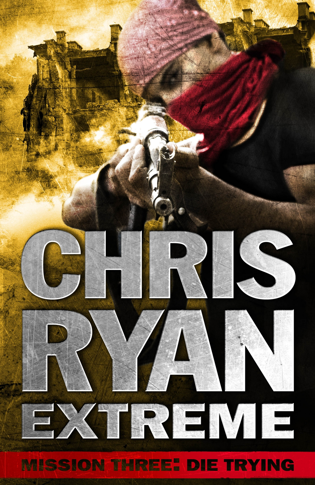 Mission Three: Die Trying Chris Ryan Extreme: Series 1