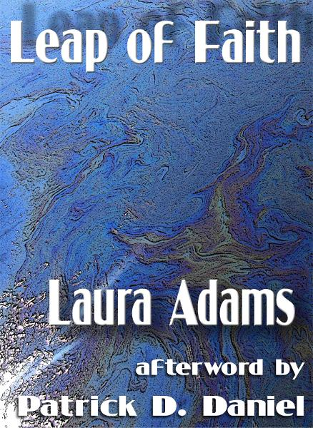 Leap of Faith By: Laura Adams