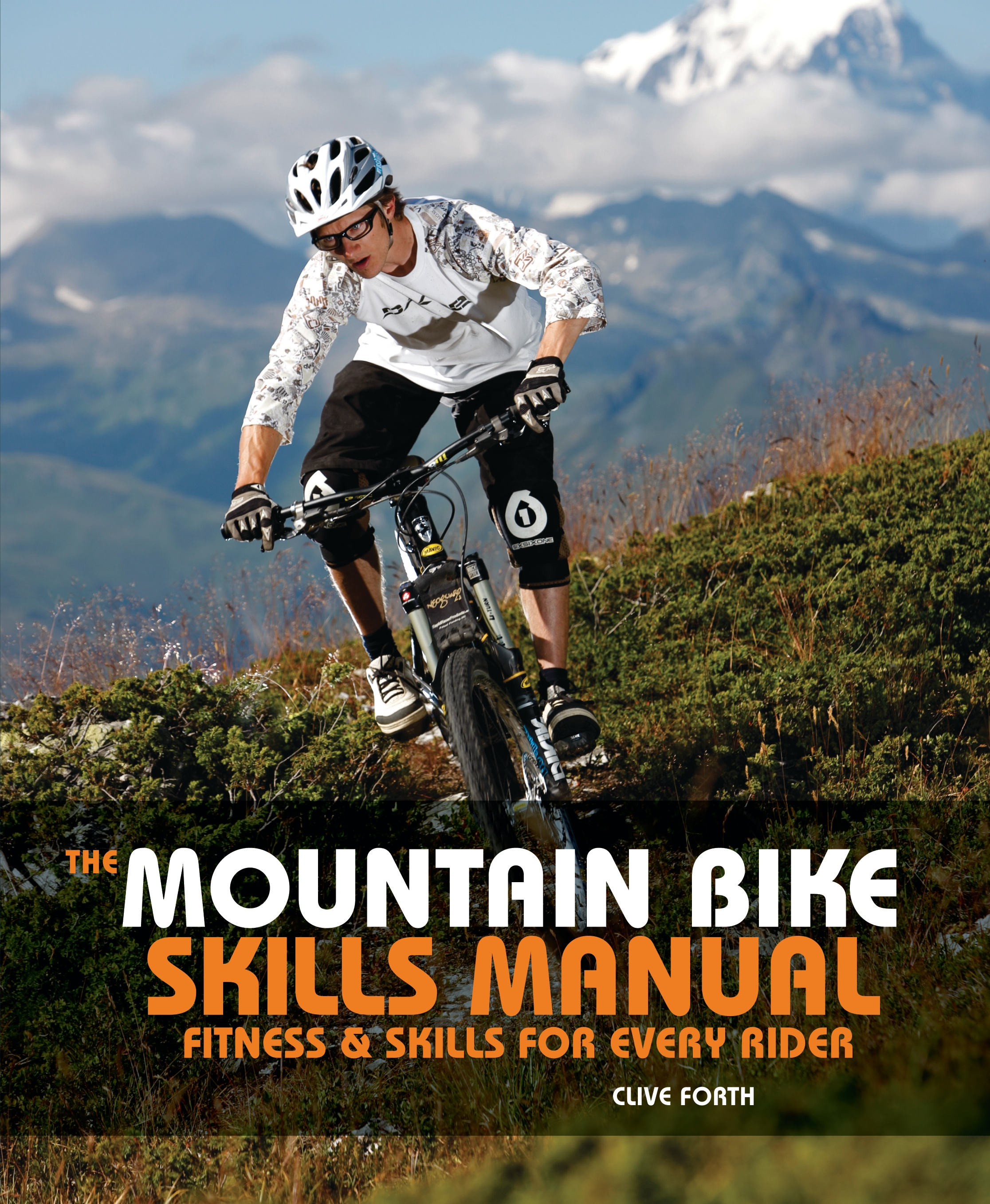 The Mountain Bike Skills Manual Fitness and Skills for Every Rider
