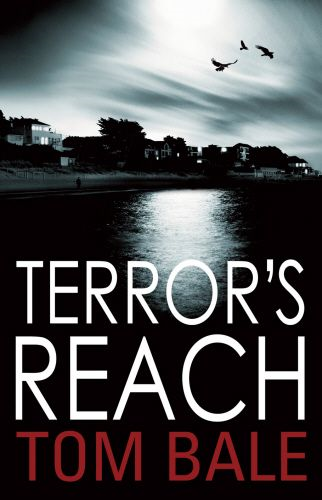 Terror's Reach By: Tom Bale