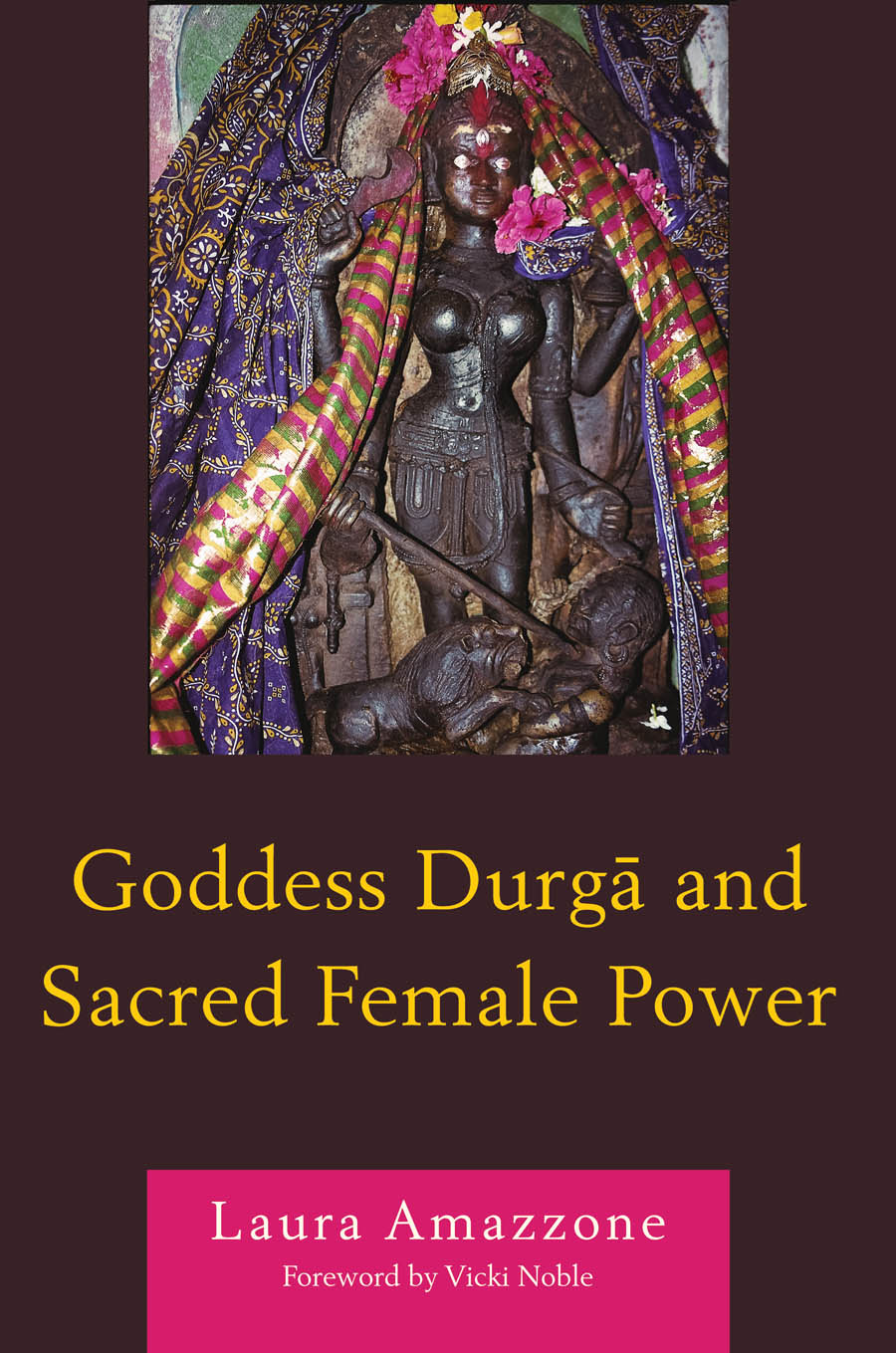 Goddess Durga and Sacred Female Power