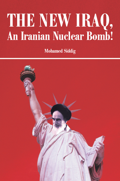 The New Iraq, An Iranian Nuclear Bomb!