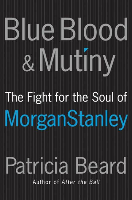 Blue Blood and Mutiny By: Patricia Beard