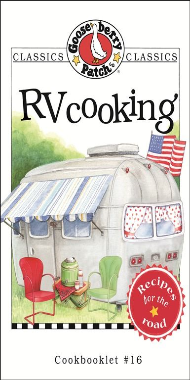 RV Cooking Cookbook By: Gooseberry Patch