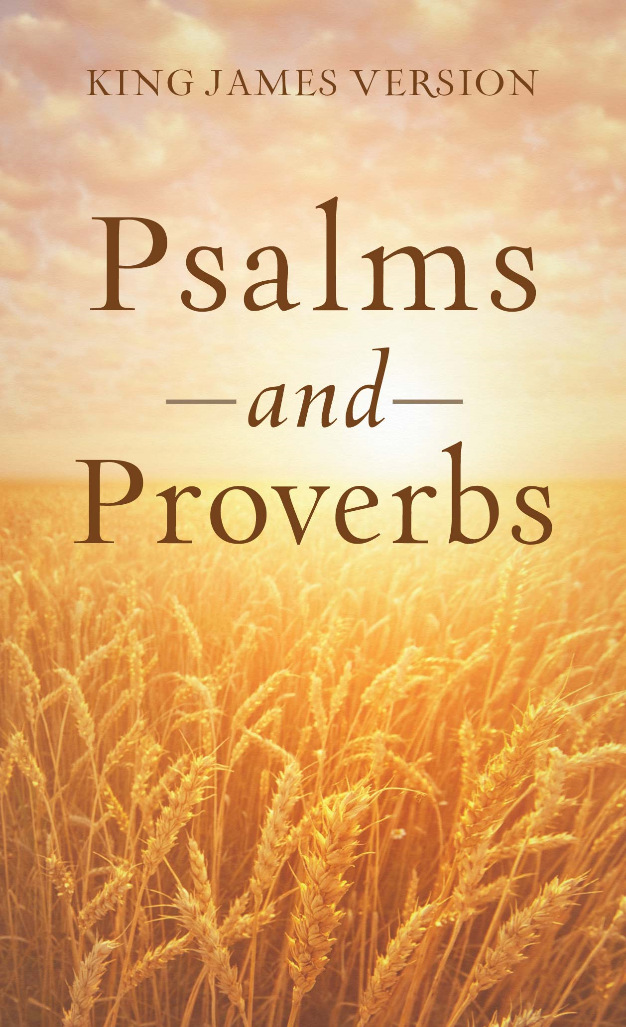 The Psalms & Proverbs By: Paul Mouw