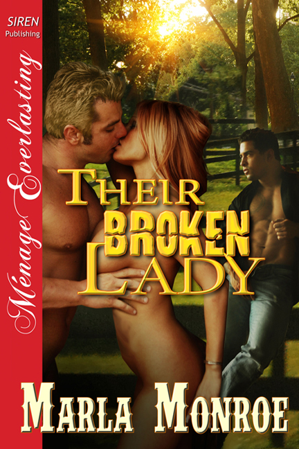 Their Broken Lady By: Marla Monroe