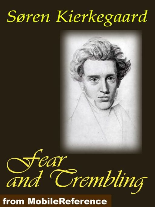 Fear And Trembling (Mobi Classics) By: Søren Kierkegaard,Lee Milton Hollander (Translator)
