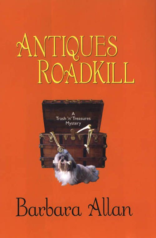 Antiques Roadkill: A Trash 'n' Treasures Mystery By: Barbara Allan