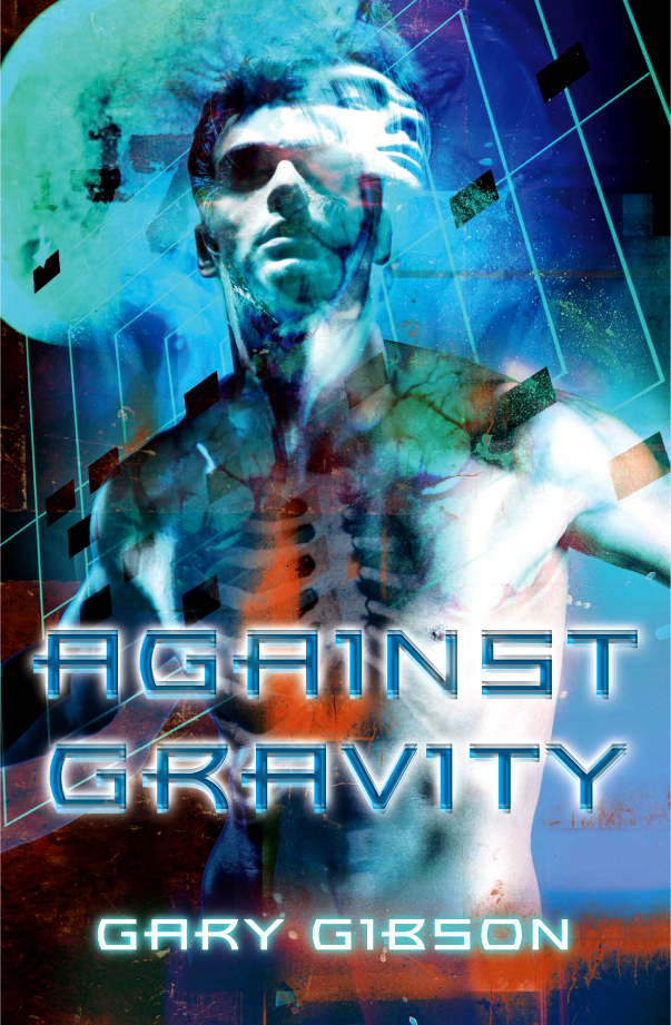 Against Gravity By: Gary Gibson