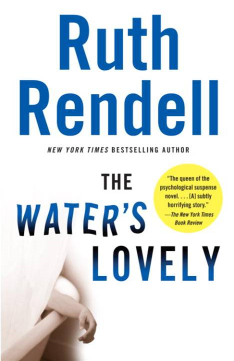 The Water's Lovely By: Ruth Rendell