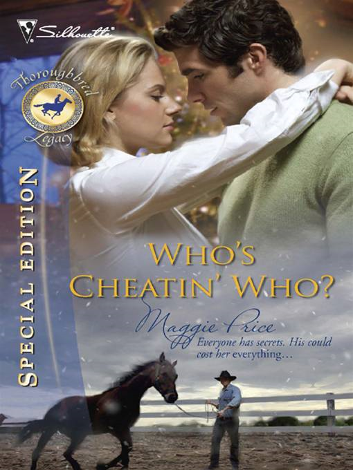 Who's Cheatin' Who? By: Maggie Price