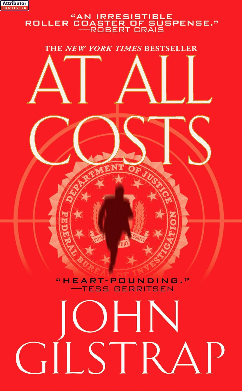 At All Costs By: John Gilstrap