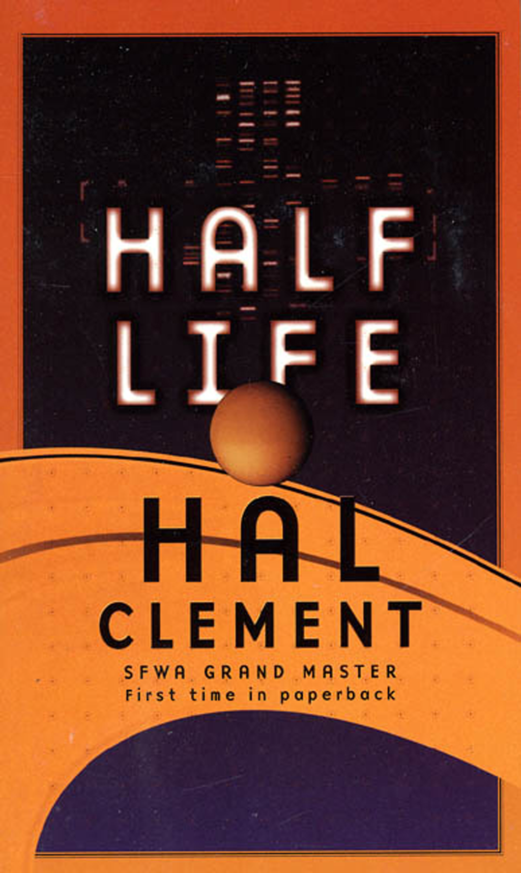 Half Life By: Hal Clement