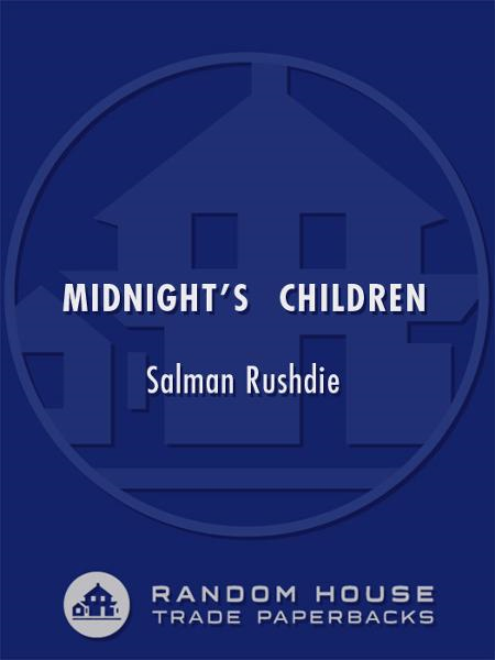 Midnight's Children By: Salman Rushdie