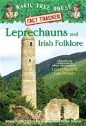 download Magic Tree House Fact Tracker #21: Leprechauns and Irish Folklore: A Nonfiction Companion to Magic Tree House #43: Leprechaun in Late Winter book