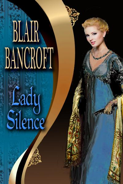 Lady Silence By: Blair Bancroft