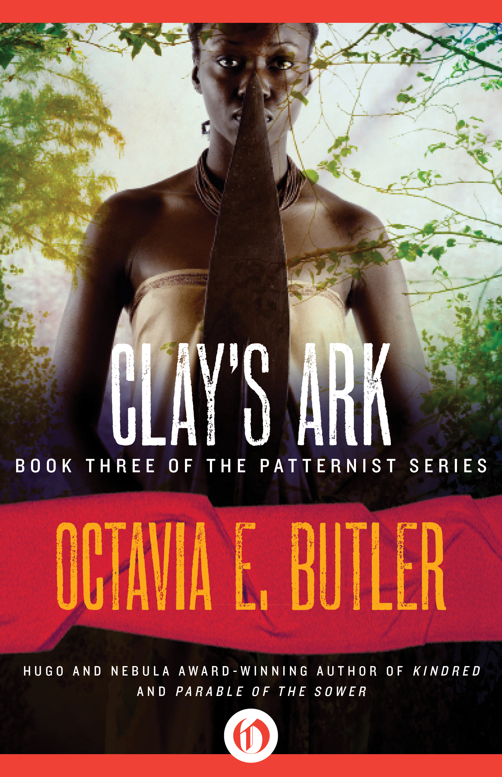 Clay's Ark By: Octavia E. Butler