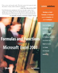 Formulas and Functions with Microsoft Excel 2003 By: Paul McFedries