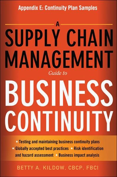 A Supply Chain Management Guide to Business Continuity, Appendix E