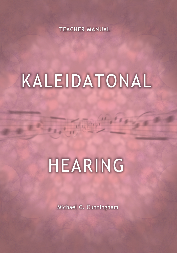 Kaleidatonal Hearing (Teachers Manual)