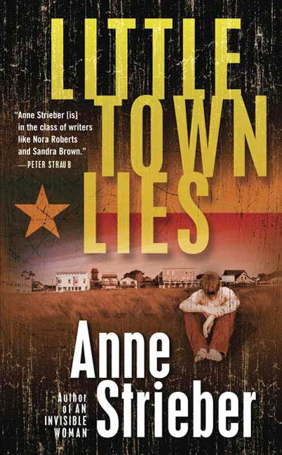 Little Town Lies By: Anne Strieber