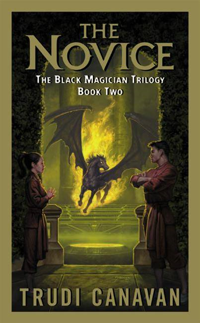 The Novice: The Black Magician Trilogy By: Trudi Canavan