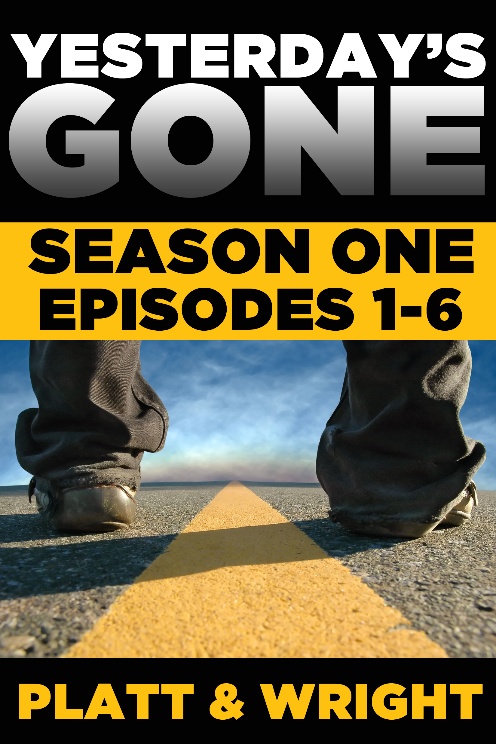 Yesterday's Gone: Season One (Episodes 1-6)