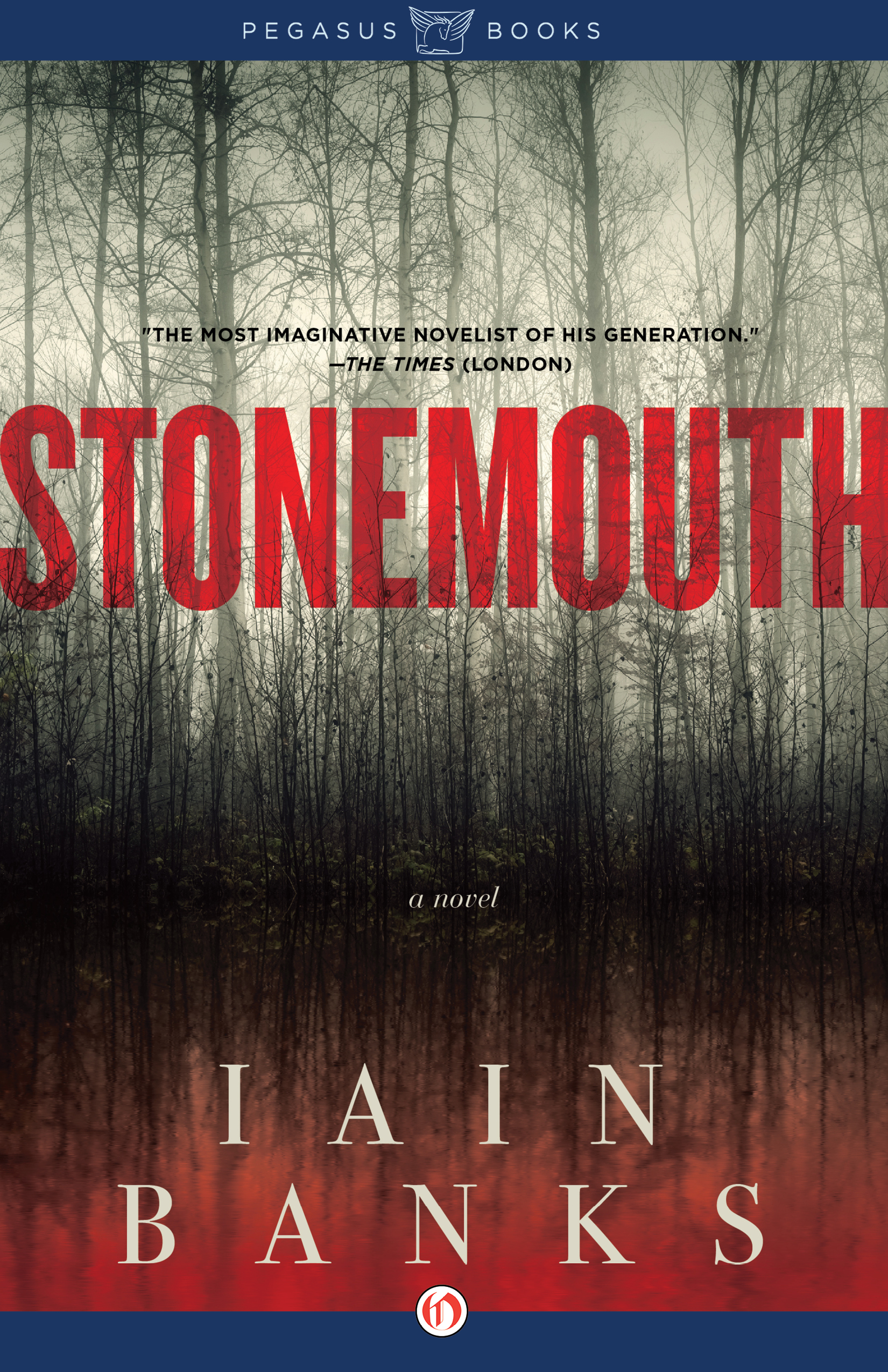 Stonemouth: A Novel By: Iain Banks