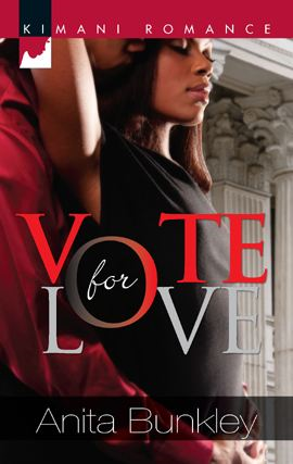 Vote for Love By: Anita Bunkley