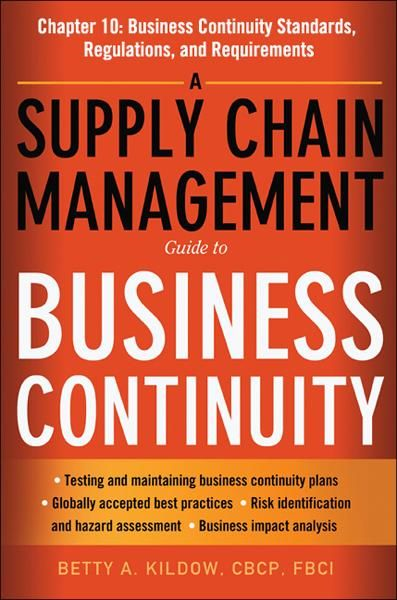 A Supply Chain Management Guide to Business Continuity, Chapter 10