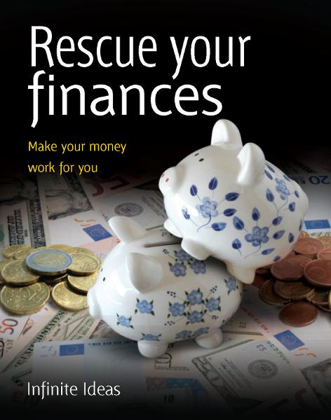 Rescue your finances By: Infinite Ideas