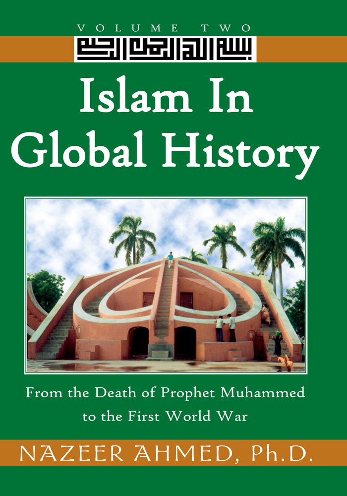 Islam in Global History: Volume Two