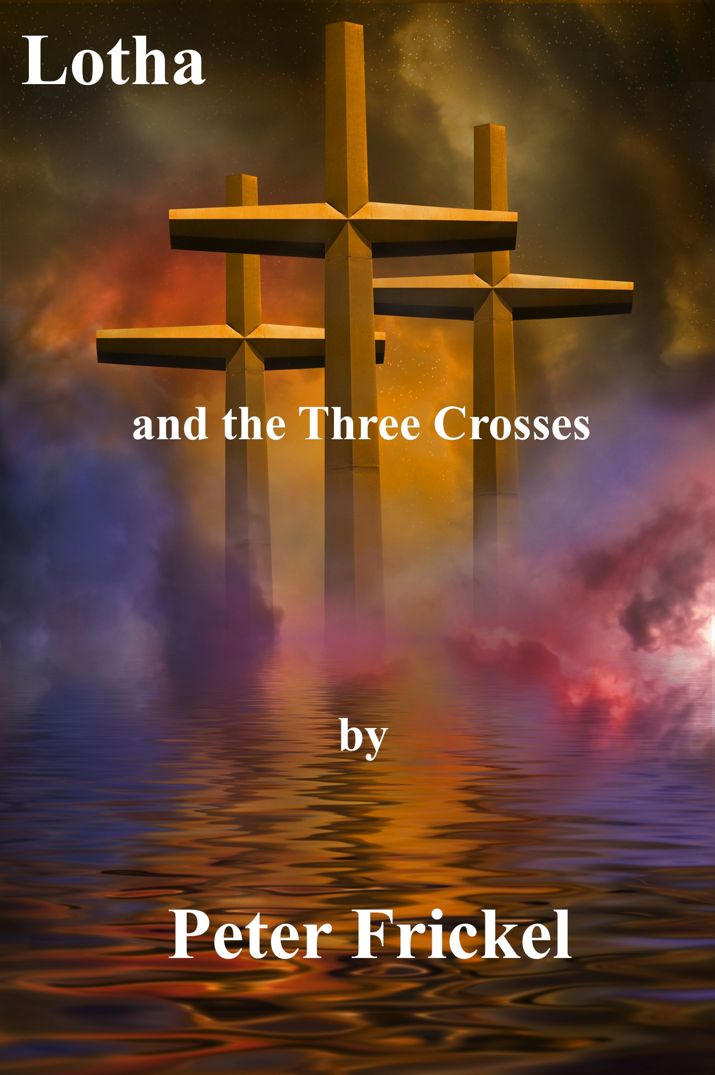 Lotha and the Three Crosses