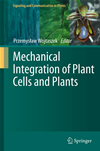 Mechanical Integration Of Plant Cells And Plants