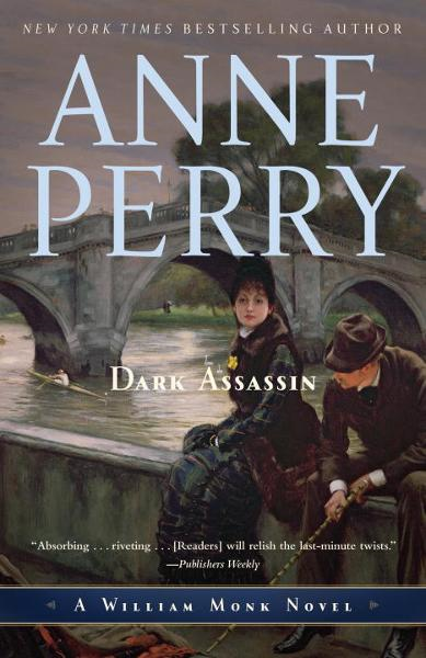 Dark Assassin By: Anne Perry