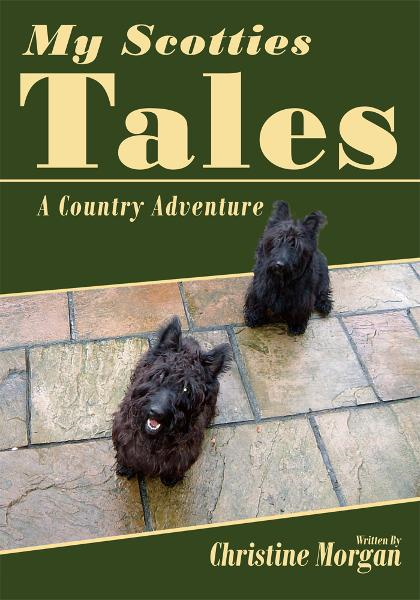 My Scotties Tales By: Christine Morgan