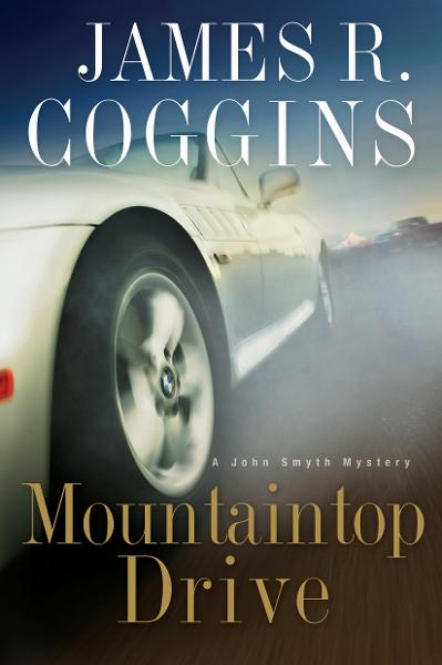Mountaintop Drive By: James R. Coggins