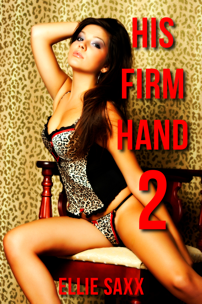 His Firm Hand 2 (Daddy Discipline and Punishment)