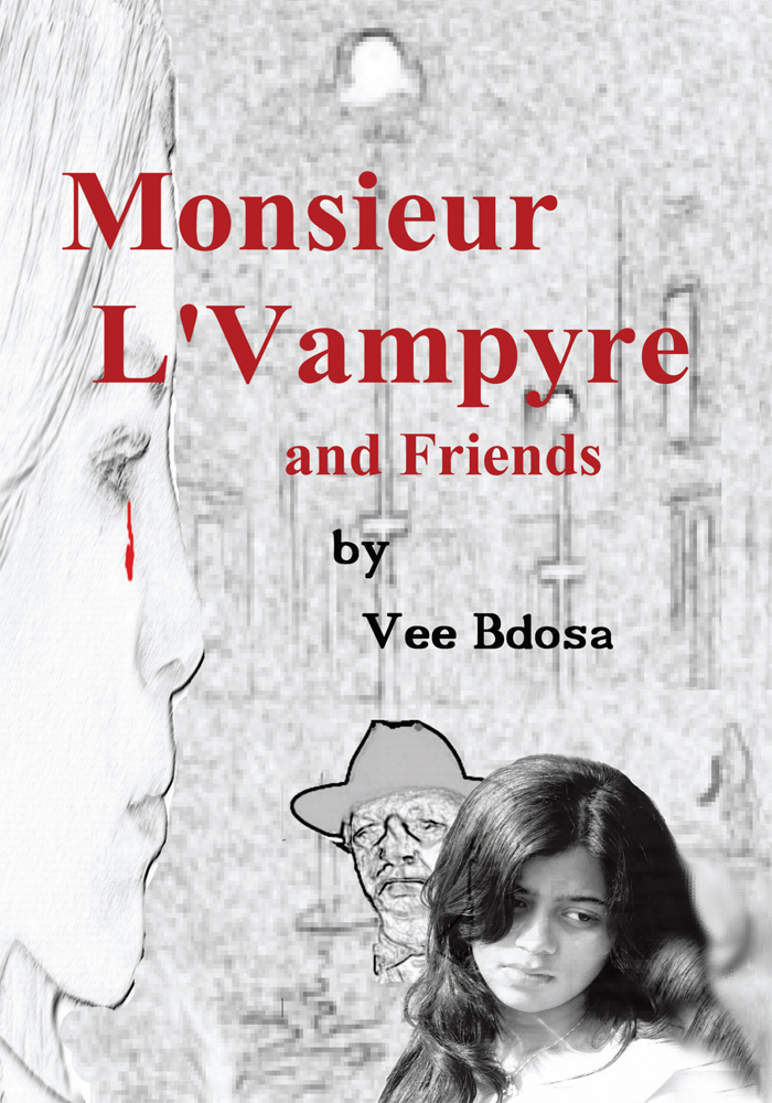 Monsieur L'Vampyre and Friends