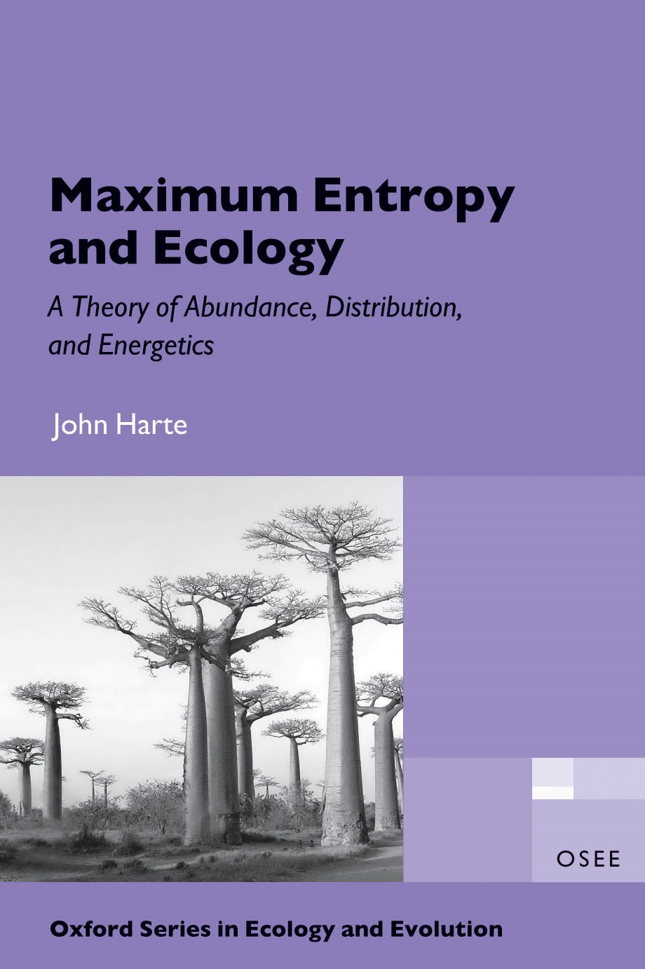 Maximum Entropy and Ecology: A Theory of Abundance,  Distribution,  and Energetics