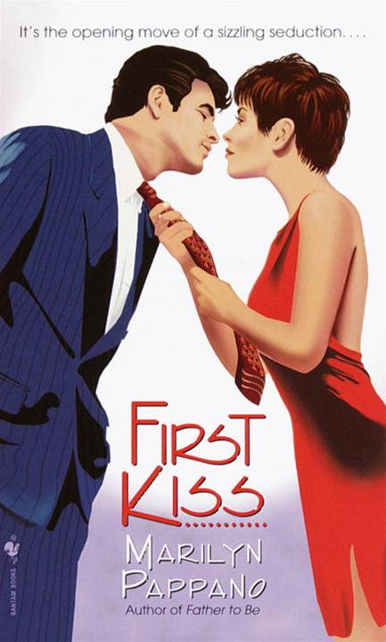 First Kiss By: Marilyn Pappano