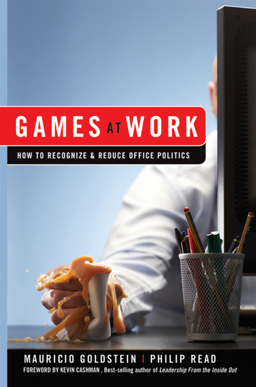 Games At Work By: Mauricio Goldstein,Phil Read
