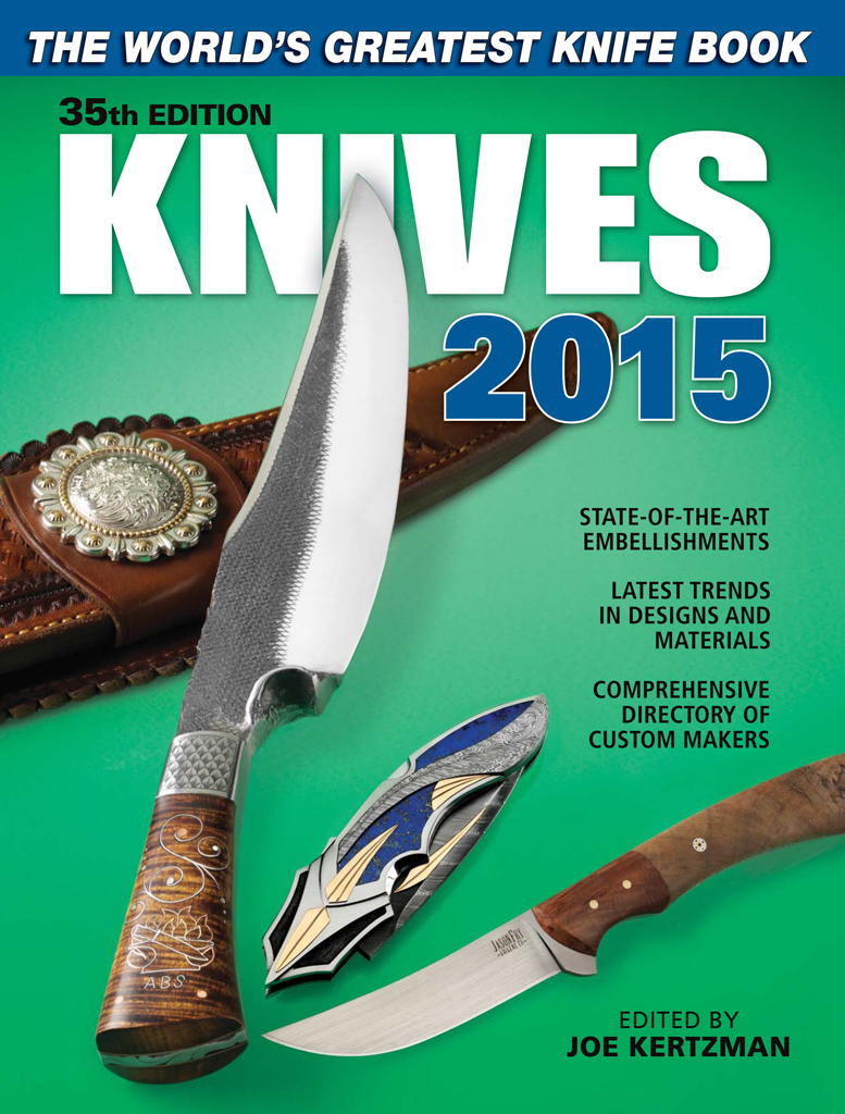 Knives 2015 The World's Greatest Knife Book